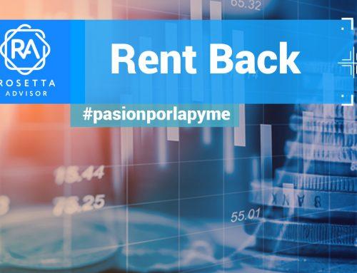 Los contratos Rent Back o cómo utilizar los activos de su propiedad